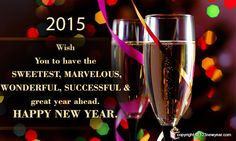 Happy New Year Wishes 2016 New Year Wishes Cards, Happy New Year Wishes, Happy New Year Greetings, New Year Greeting Cards, Merry Christmas And Happy New Year, Happy New Year 2014, Happy New Year Quotes, Quotes About New Year, Happy 2015