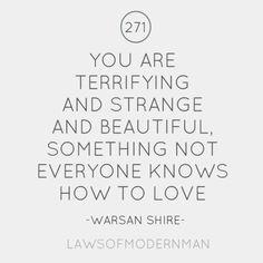 Terrifying and Strange and Beautiful