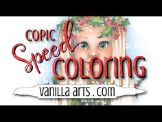 "Speed Color- Copic & Prismacolor ""Jellybeans"" VanillaArts.com - YouTube"
