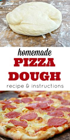 Easy Homemade Pizza Dough - Recipe and Instructions