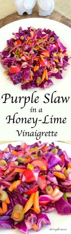 Purple Slaw in a Honey Lime Vinaigrette ~ Purple Cabbage & Veg tossed together in a Honey and Lime Vinaigrette ~ The Complete Savorist