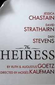 The Heiress - Previews Begin October 6 at the Walter Kerr Theater