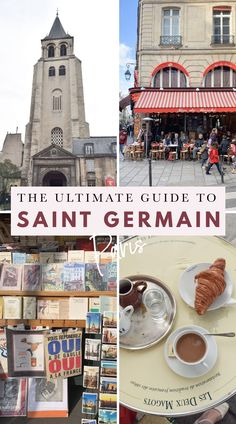 The Ultimate Guide to Saint Germain, Paris: Things to do in the arrondissement of Paris, France Is Paris Safe To Travel? Saint Germain, St Germain Paris, Paris Travel Tips, Travel Goals, Travel Money, Travel Pics, London Travel, Travel Quotes, Travel Bag