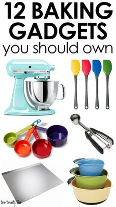 12 Baking Gadgets You Should Own I was looking at this thinking that I love the kitchenAid stand mixer-  I would love all of these in my kitchen but sadly i don't have the  room for all of these kitchen gadgets.
