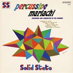 percussive mariachi by designer Karen Izzo Solid State Records, 1967 Project Thirty-Three