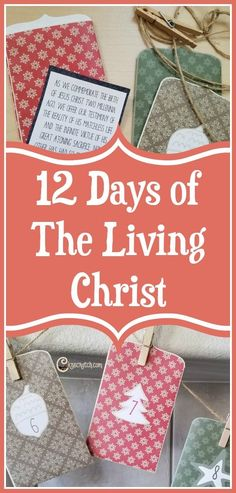 Like this idea- memorize The Living Christ with this 12 day advent Twelve Days Of Christmas, Christmas Holidays, Christmas Ideas, Christmas Crafts, Holiday Ideas, Merry Christmas, Christmas Planning, Christmas Bells, Christmas Stuff