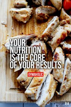 Your Nutrition Is The Core Of Your Results