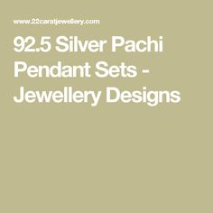 92.5 Silver Pachi Pendant Sets - Jewellery Designs