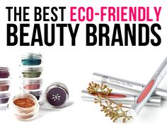 The Best Eco-Friendly Beauty Brands for Earth Day