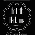 The Little Black Book for Creative Business by Lisa Jacobs