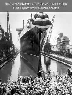 The S.S. United States was built at the Newport News Shipyard. Hundreds of area residents helped build the ship to be ready for its 1952 maiden voyage.