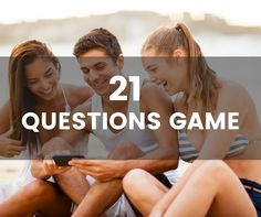 How to play the 21 Questions Game and 21 questions to get you started (question 6 might be the best). More questions at the bottom!