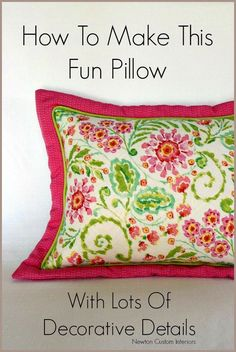 DIY pillows are a fun sewing project that can quickly update a room.  Learn how make this flanged  pillow with this detailed sewing tutorial. #newtoncustominteriors #sewingtutorial #pillow #pillowtutorial