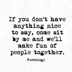 Ideas For Funny Sarcastic Quotes Friends Sarcasm Sassy Quotes, Sarcastic Quotes, True Quotes, Words Quotes, Quotes To Live By, Funny Quotes, Funny Memes, Sayings, Funny Sarcastic