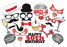 """birthday photo booth props printable minus the """"dirty thirty"""" sayings."""
