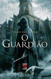 Download O guardião -  Cidade das Sombras - Vol 1 - Daniel Polansky em ePUB mobi e PDF