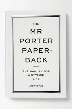 The Mr Porter Paper-Back: Volume Two - anthropologie.eu