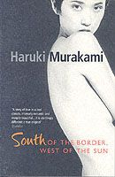 Haruki Murakami | South of the Border, West of the Sun
