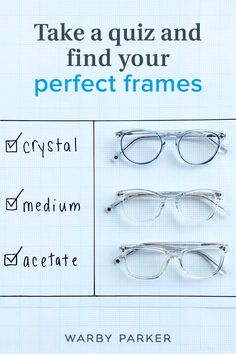 Ready to find your most perfect frames? Take our quick quiz and voilà! We'll suggest great looking options to fill your Home Try-On box with.