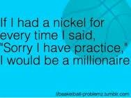 Basketball, archery, golf, band!!!!!!! WHY DO I PLAY SO MANY SPORTS!!!!!! I can relate 100% to this problem