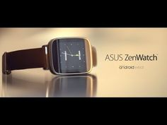 Asus ZenWatch:  pairs with an Android smartphone to extend its functionality, provide relevant and useful information when it is needed most, and serve as a wellness manager.
