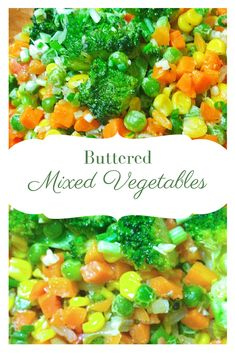 Mama's Buttered Mixed Vegetables