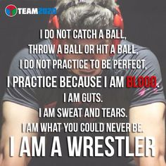 Absolutely love this! I have seen this first hand. I am a mom of a wrestler! ~ I Am a Wrestler #wrestlerquote