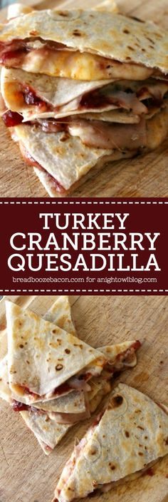 Turkey Cranberry Quesadilla - turn your favorite Thanksgiving flavors into an ooey gooey quesadilla with a tart bite!