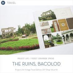 Make Ideas Happen: Project Life: Travel / The Ruins, Bacolod Vintage Travel Edition Project Life Travel, Scrapbook Layouts, Scrapbooking, Bacolod, Diy Shops, Room Makeovers, What Happened To You, Vintage Travel, Diy Gifts