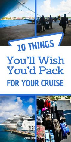 Here are the things you'll wish you'd pack for your cruise vacation. Don't leave these out of your travel packing list! #cruise #packing #travel #vacation