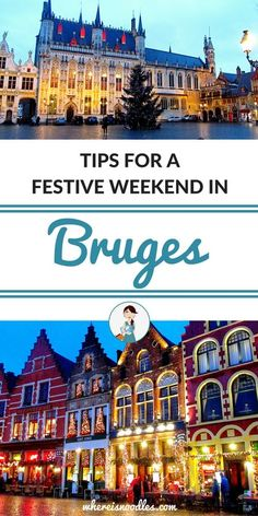 Tips for a Festive Weekend in Bruges