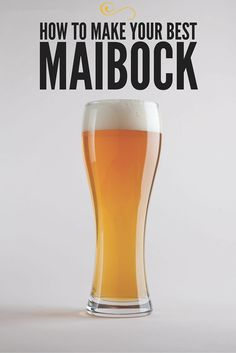 Make your Best Maibock
