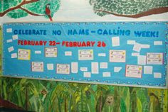 No Name-Calling Week Bulletin Board. Many of my favorite quotes!