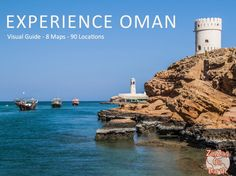 Discover the Oman Travel Guide by ZigZag On Earth - an eBook with visual and practical information: 8 maps, 90 locations, GPS coordinates...