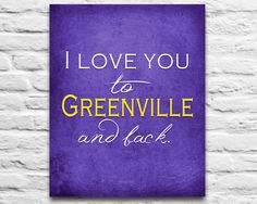 """ECU East Carolina Pirates inspired & personalized """"I Love You to Greenville and Back""""parody ART PRINT - Unframed"""