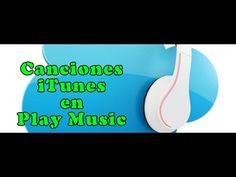 Importar Biblioteca de iTunes en Play Music   Android Fácil