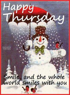 * Happy Thursday! ♥....... well that is sooooo true ...  so keep smiling all ... it is a good thing in life ... ooooooooo   : c )