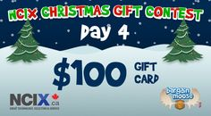 Bargainmoose Contest: NCIX Christmas Gifts – Win $$$ in NCIX.ca Gift Cards! (Day 4: $100 Prize!)