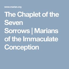 The Chaplet of the Seven Sorrows | Marians of the Immaculate Conception