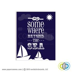 """Set off on an adventure with this colorful nautical themed print. This print features the lyrics of the old-time-favorite """"Beyond the Sea"""" By Frank Sinatra, this print will add warmth and art to any little one's nursery room. Sea Nursery, Nautical Nursery, Nautical Theme, Nursery Wall Art, Girl Nursery, Bathroom Kids, Kids Bath, Anchor Bathroom, Beyond The Sea"""