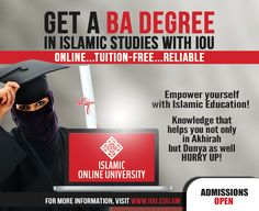 Islamic Online University​'s BA in Islamic Studies -- The WORLD'S FIRST Islamic degree program that is TUITION FREE!