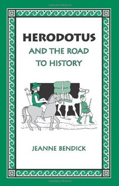 Age of the Patriarchs, Level A, Literature Herodotus and the Road to History by Jeanne Bendick