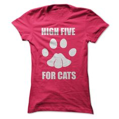 HIGH FIVE FOR CATS T-Shirts, Hoodies. ADD TO CART ==►…
