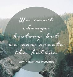 Erwin McManus inspirational quote-done Best Quotes, Life Quotes, Funny Quotes, Awake My Soul, Create Quotes, Postive Vibes, Therapy Quotes, Inspirational Quotes For Kids, Think Happy Thoughts