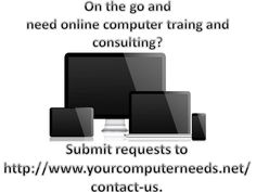 Know of those that still need basic computer skills? How about those who need help transitioning from Office 2010 to Office 2013? Is Mac for Office 2011 a little more challenging than anticipated?  Assistance needed in understanding Windows 10, but there's still love for Windows XP? Need a public speaker to talk about the latest trends on computers and technology?