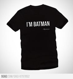 Batman Tshirt. So getting this.