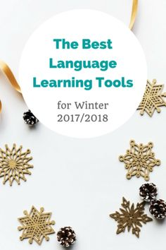 The Best Language Learning Tools for Winter 2017/2018