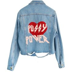 PUSSY POWER DENIM JACKET (495 BRL) ❤ liked on Polyvore featuring outerwear, jackets, tops, denim jacket, distressed denim jacket, distressed jacket, distressed jean jacket and blue denim jacket
