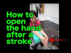 How do you open the hand after a stroke? Occupational Therapy Activities, Physical Therapy, Stroke Therapy, Brain System, Stroke Recovery, Nerve Cells, Obese Women, Aphasia