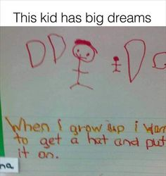 This kid had a dream...